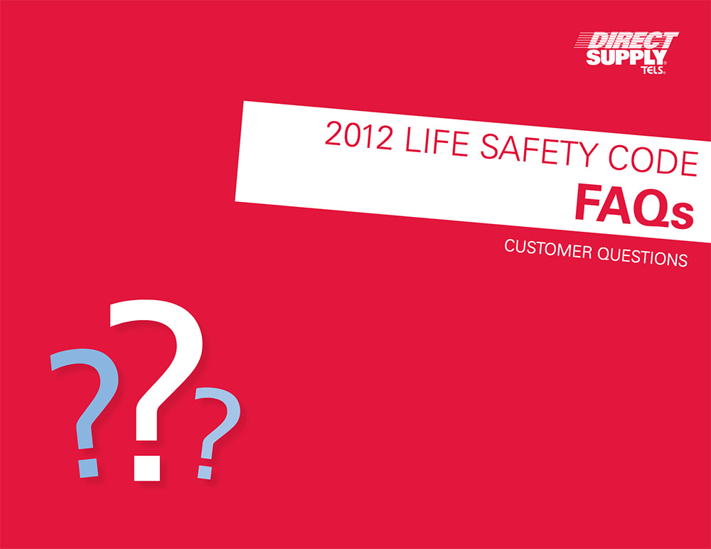 2012 life safety code FAQs