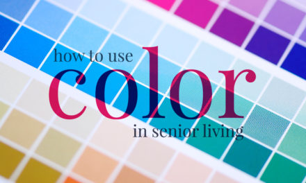 How to Use Color in Senior Living
