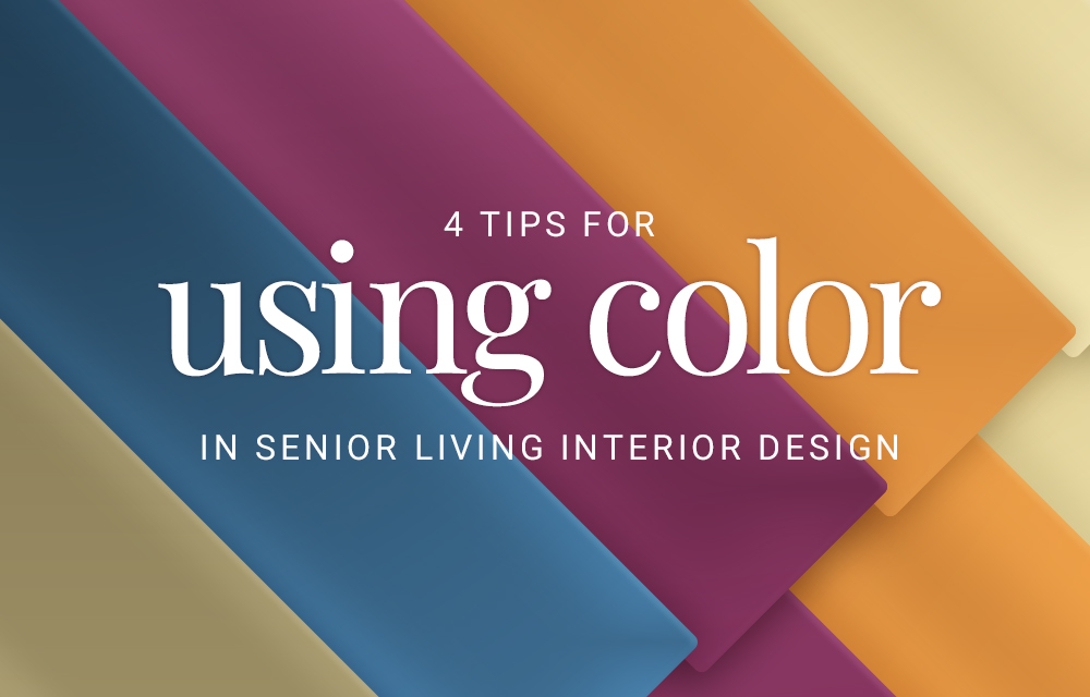 2022 Color Trends for Senior Living & How to Use Them